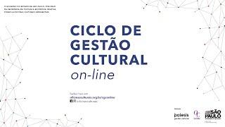 Ciclo de Gestão Cultural:  Políticas Culturais para uma Nova Sociedade
