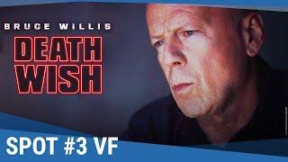 DEATH WISH - Spot #3 VF [actuellement au cinéma]