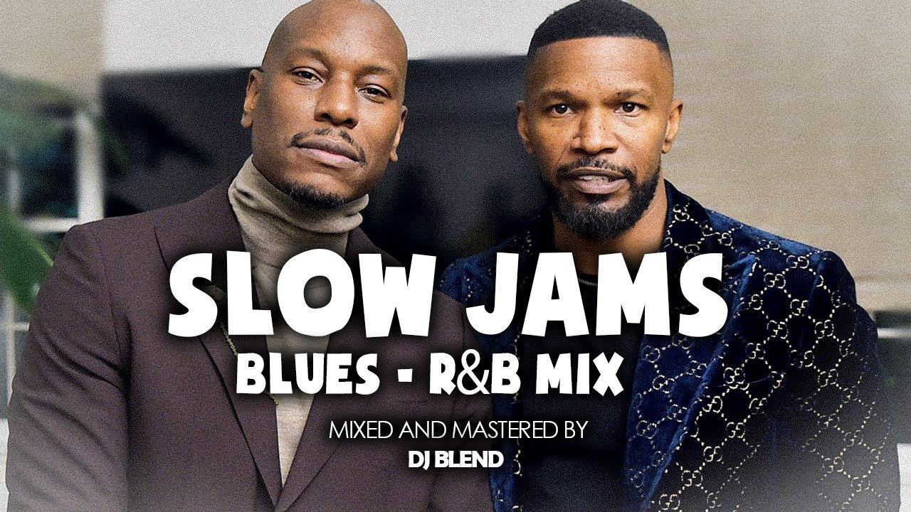 Download Slow 90s Jams   Slow 90s Love Songs   Slow Blue and R&B Mix   Blues Mix 2020 - DJ BLEND