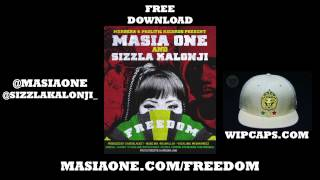 Masia One & Sizzla Kalonji - Freedom NEW Aug 2013 [Free Download]