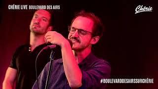 """Boulevard des airs - """"Je me dis que toi aussi"""" en live sur Chérie Belgique"""