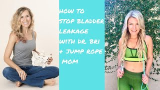 How to STOP leakage when Jumping Rope with DR. Bri