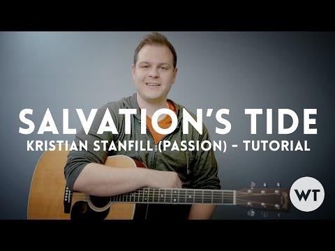 Salvation's Tide - Kristian Stanfill (Passion) - Tutorial - Worship Tutorials