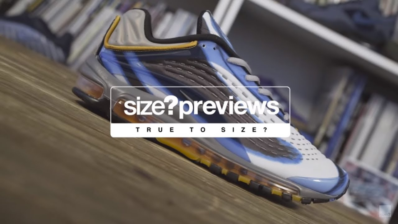 huge selection of 0efde 309f5 size?previews - true to size? 010 (Nike Air Max Deluxe & adidas Originals  ZX500 Boost)