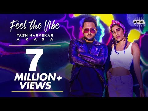 Feel The Vibe Official Music Video  Yash Narvekar  Akasa