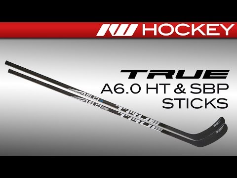 2018 True A6.0 HT & SBP Stick Review