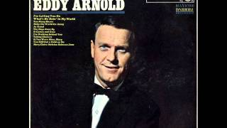 Make The World Go Away by Eddy Arnold on Mono 1966 RCA Victor LP.