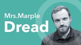 Mrs. Marple  Dread «Не пойти в Нави было большой ошибкой»