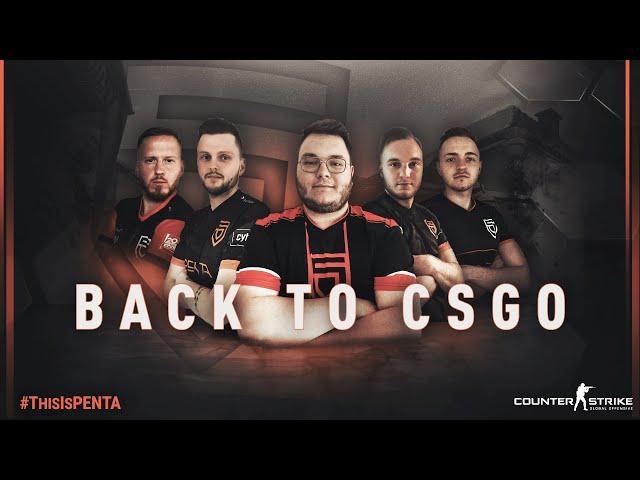 PENTA returns to CSGO!