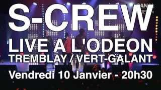 S-Crew en concert à L'Odéon / Tremblay