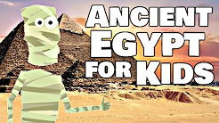 Ancient Egypt for Kids | History Video Lesson!