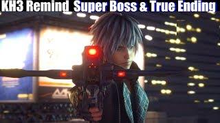KH3 Yozora Super Boss & True Ending - Kingdom Hearts 3 Remind DLC