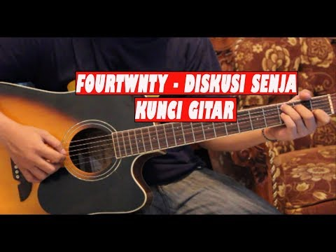 Tutorial Chord Gitar Fourtwnty - Diskusi senja