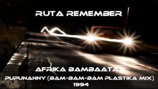 Afrika Bambaataa - Pupunanny (Bam-Bam-Bam Plastika Mix) (1994)