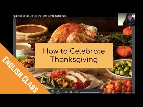 Thanksgiving in the United States! How to Celebrate.