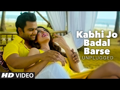 'kabhi Jo Badal Barse Unplugged' Video Song  Dj Chetas Ft. Arijit Singh  Sachin Joshi  T-series