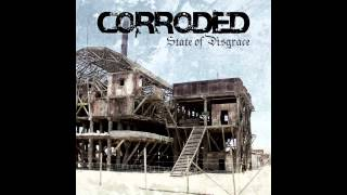 Corroded - I Will Not