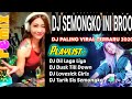 DJ Remix SEMONGKO Terbaru