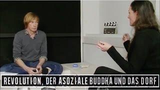 Revolution, der asoziale Buddha und das Dorf - Wolfgang Eggert im Interview mit Anna Maria August
