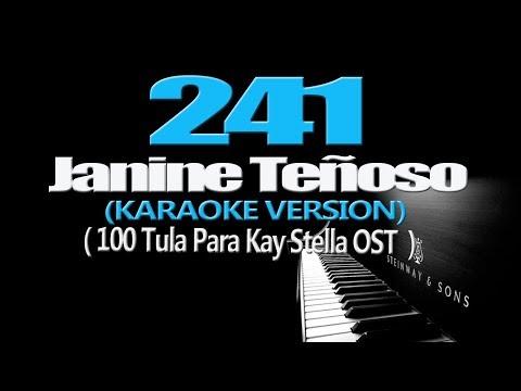 241 - Janine Teñoso (KARAOKE VERSION) (100 Tula Para Kay Stella OST)