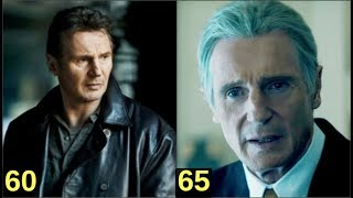 Liam Neeson - From 17 to 65 years old