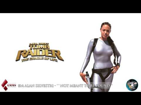 Lara Croft - Tomb Raider The Cradle Of Life #14 Alan Silvestri - ''Not Meant To Be Found''