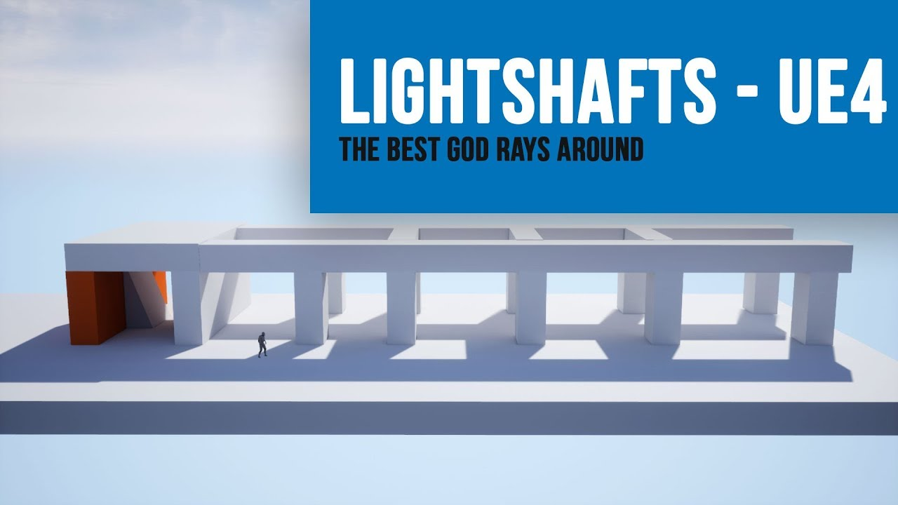 How to use Light Shafts in Unreal Engine 4