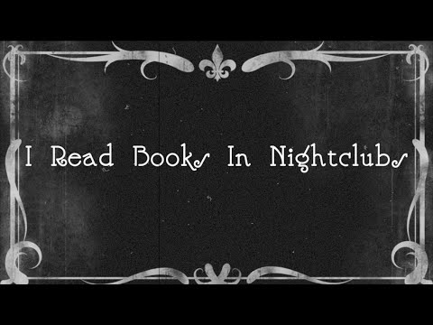 Welcome To I Read Books In Nightclubs! | Channel Trailer