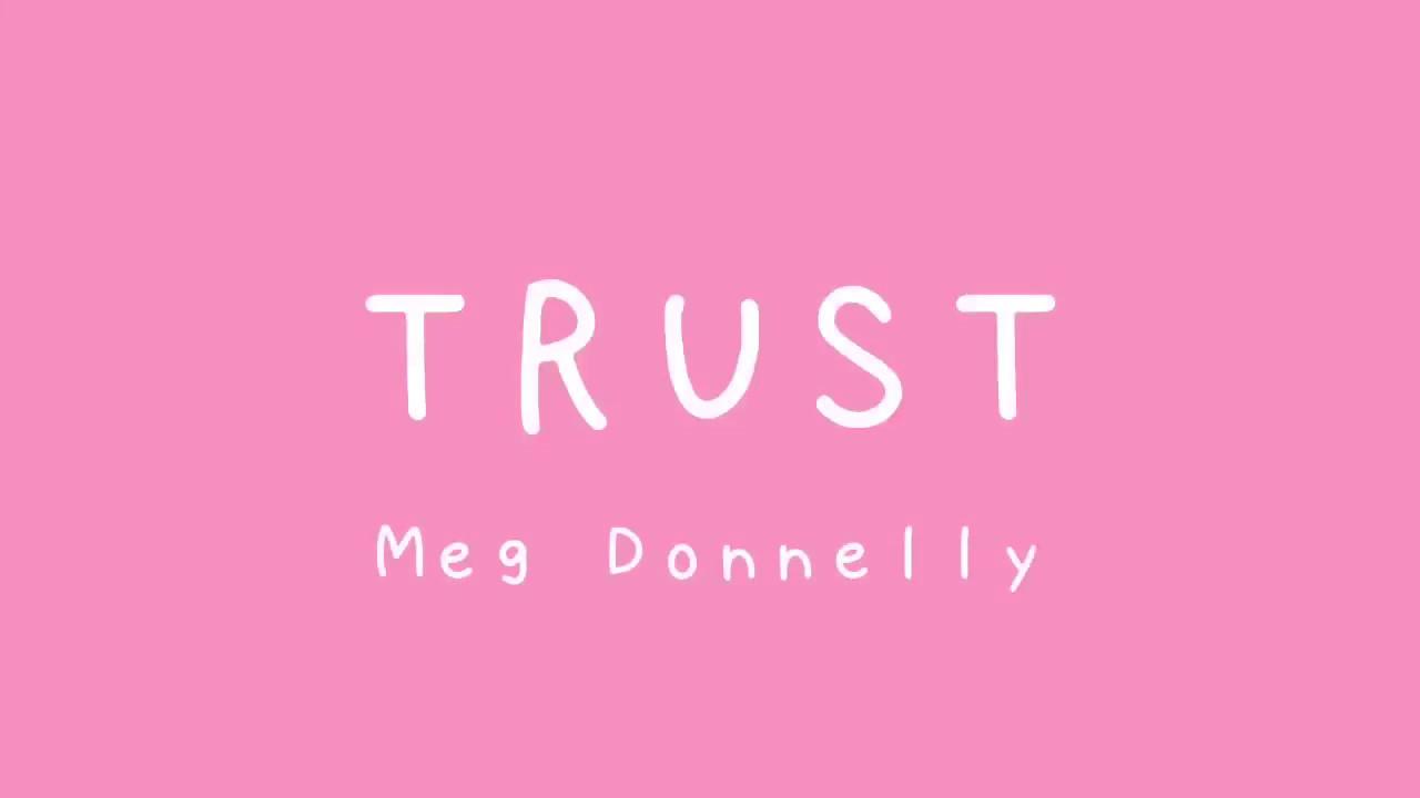 Trust || Meg Donnelly || Lyric Video