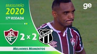 FLUMINENSE 2 X 2 CEARÁ | MELHORES MOMENTOS | 17ª RODADA BRASILEIRÃO 2020 | ge.globo