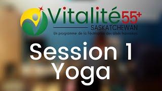 Session 1 - Yoga (intermédiaire) | Vitalité 55+ Saskatchewan