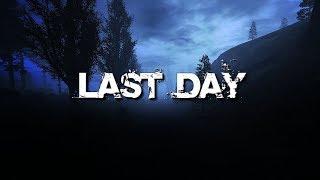 Last Day для Dead Air - Обзор. Установка, настройка, решение проблем.