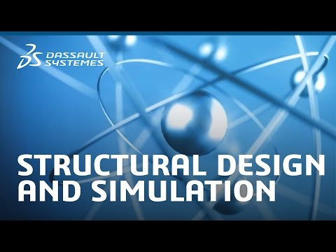 Structural Design and Simulation - Science in the Age of Experience - Dassault Systèmes