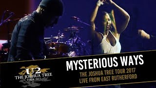 U2 - MYSTERIOUS WAYS (THE JOSHUA TREE TOUR 2017 LIVE FROM EAST RUTHERFORD - MULTICAM HD)