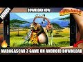 Madagascar 3 Game for Android Download
