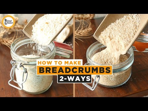Homemade Bread Crumbs 2 Ways Recipe By Food Fusion