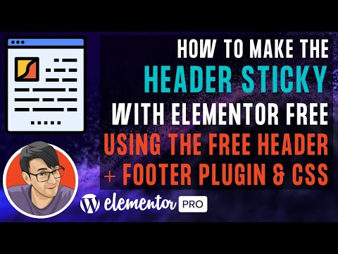 How to Make a Sticky Header with Elementor Free and the Free Header and Footer Plugin