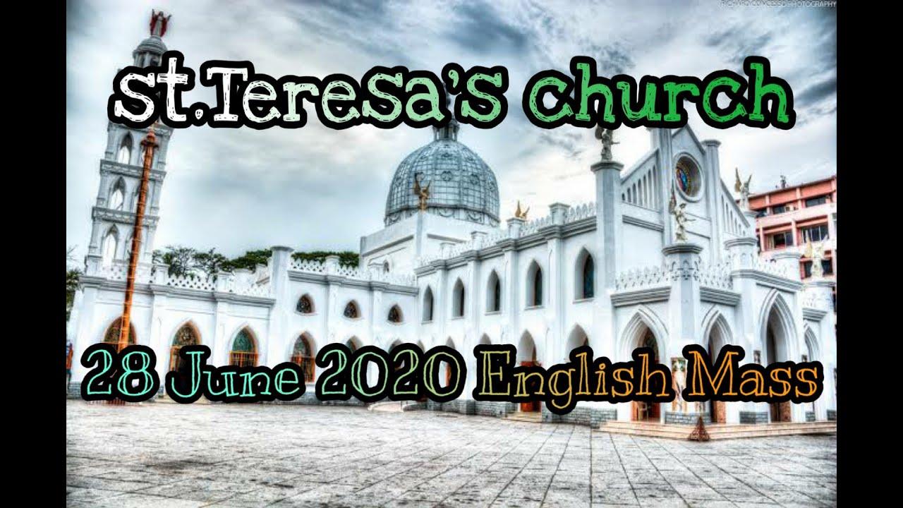 28th June 2020 , 13th Ordinary Sunday English Mass @ St. Teresa's Church @ Nungambakkam..
