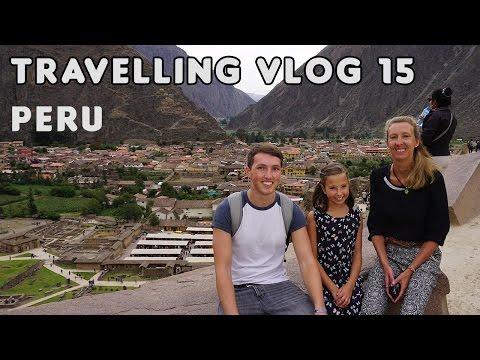 Goodbye, Peru! | Travelling Vlog #15