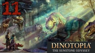 Dinotopia: The Sunstone Odyssey - #11 | T-Rex Beatdown