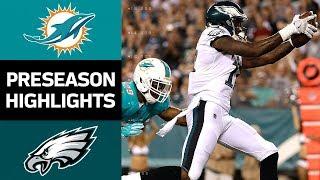Dolphins vs. Eagles | NFL Preseason Week 3 Game Highlights