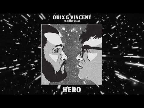 QUIX & Vincent - Hero (feat. David Shane) | Dim Mak Records