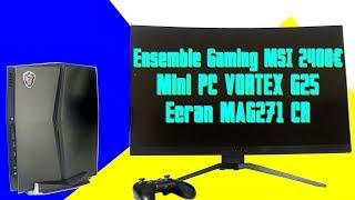 [Cowcot TV] Présentation Mini PC MSI VORTEX G25 et écran MSI MAG271CR
