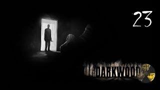 Darkwood 23(G) Grzybowi ludzie