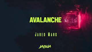 Jared Marc, Jaisua - Avalanche [Audio]
