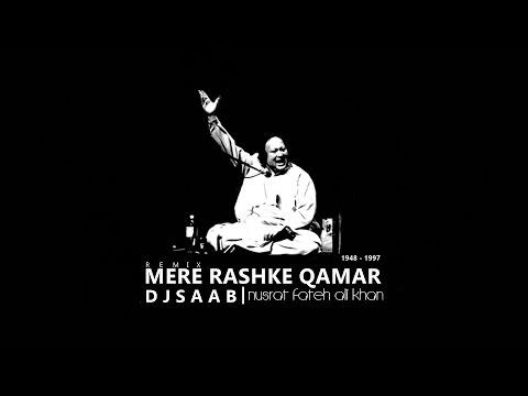 DJ REMIX MERE RASHKE QAMAR - NUSRAT FATEH ALI KHAN - NEW VERSION - OFFICIAL REMIX