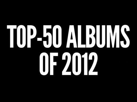 Top-50 Albums of 2012