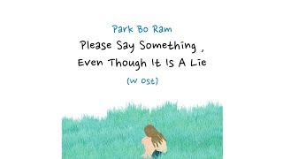 Download Lagu Park Bo Ram (박보람) - Please Say Something, Even Though It Is A Lie (W OST  Part 2) [Sub Indo] mp3