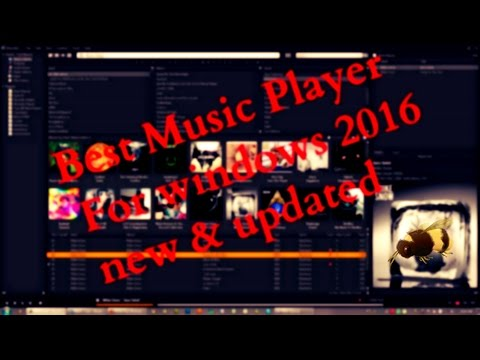 ▶Best Music Player For windows 2017 new & updated II Must see! don't miss!!!