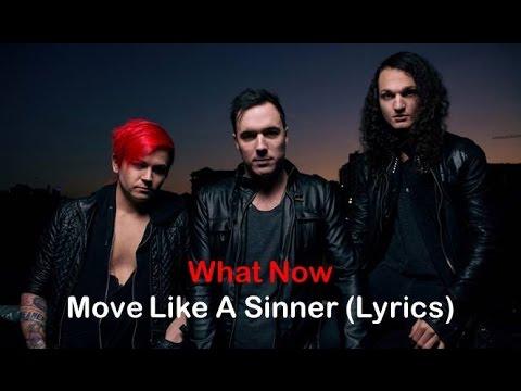 What Now - Move Like A Sinner [Lyrics]